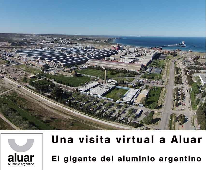 Una visita virtual a Aluar. El gigante del aluminio argentino