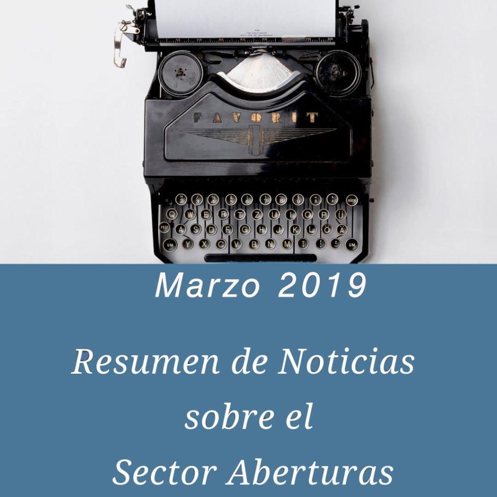 resumen de noticias del sector aberturas Marzo 2019